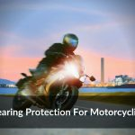 Motorcycle Earbuds. Hearing Protection For Motorcyclists