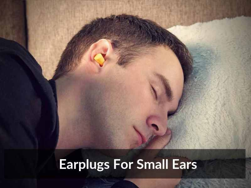 Earplugs For Small Ears